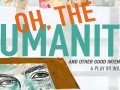 """Oh, the Humanity!"": A Review"